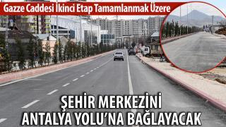 40 METRE GENİŞLİĞİNDEKİ GAZZE CADDESİ'NDE SON RÖTUŞLAR