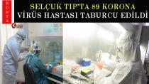 Selçuk Tıp'ta 89 korona virüs hastası taburcu edildi