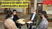 Başkan Altay, Daru'l Huffaz Kursiyerleriyle Buluştu